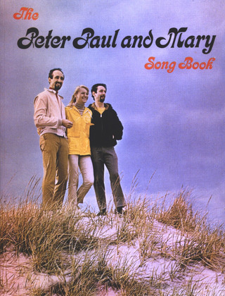 The Peter Paul and Mary Songbook