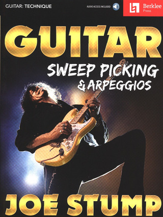 Joe Stump: Guitar Sweep Picking & Arpeggios
