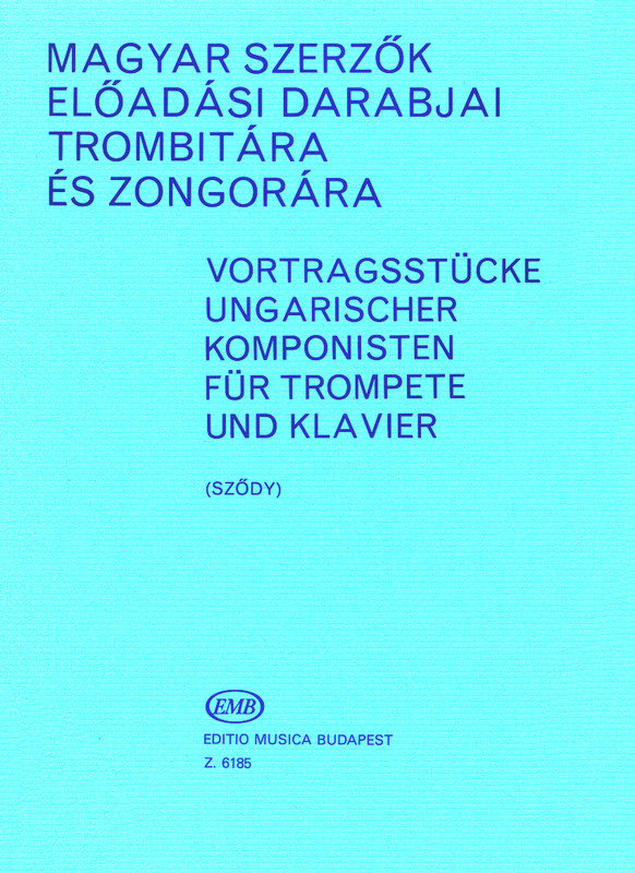 Performance Pieces by  hungartian composers for trumpet and piano