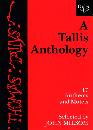 Thomas Tallis: A Tallis Anthology