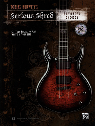 Tobias Hurwitz: Serious Shred – Advanced Chords