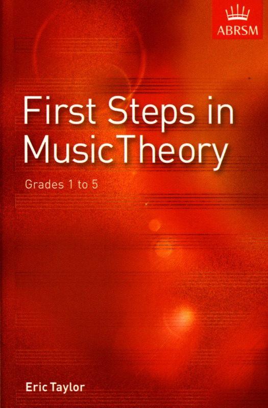 Eric Taylor: First Steps in Music Theory