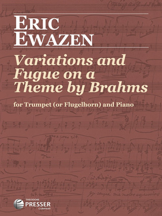 Eric Ewazen: Variations and Fugue on a Theme by Brahms