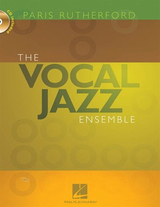 Paris Rutherford: The Vocal Jazz Ensemble