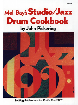 John Pickering: Studio /Jazz Drum Cookbook