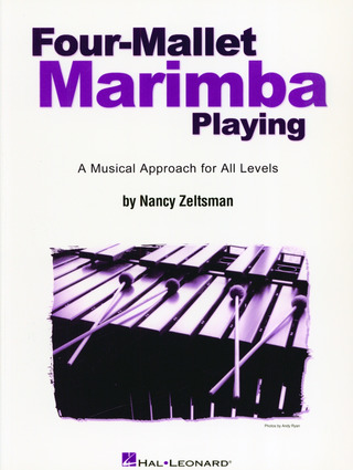 Nancy Zeltsman: Four-Mallet Marimba Playing