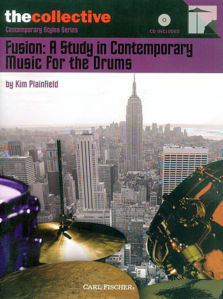 Plainfield Kim: Fusion - A Study In Contemporary Music For The Drums