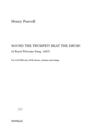 Henry Purcell: Sound The Trumpet! Beat The Drum!