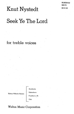 Knut Nystedt: Seek Ye The Lord