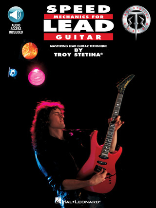 Troy Stetina: Speed Mechanics for Lead Guitar