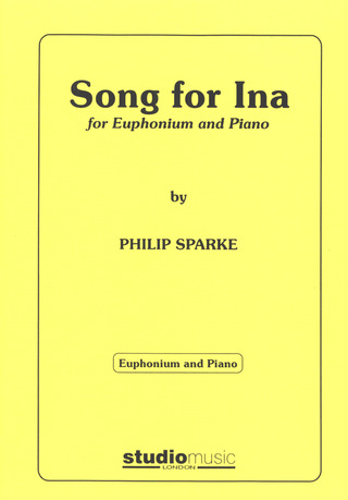 Philip Sparke: Song for Ina