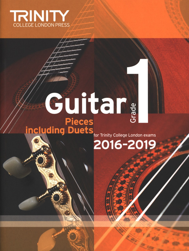 Trinity College London: Guitar Exam Pieces Grade 1 2016-2019