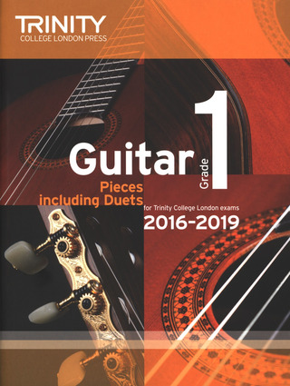 Trinity College of Music: Guitar Exam Pieces Grade 1 2016-2019