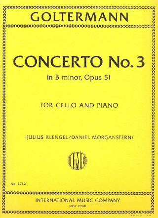 Georg Goltermann: Concerto No. 3 B minor op. 51