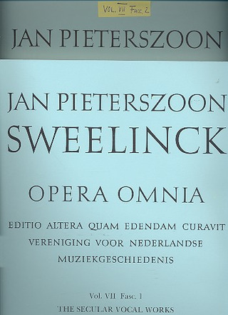 Jan Pieterszoon Sweelinck: Opera omnia 7 fasc.1+2 (set) The secular vocal works and miscellanea (in 2 volumes)