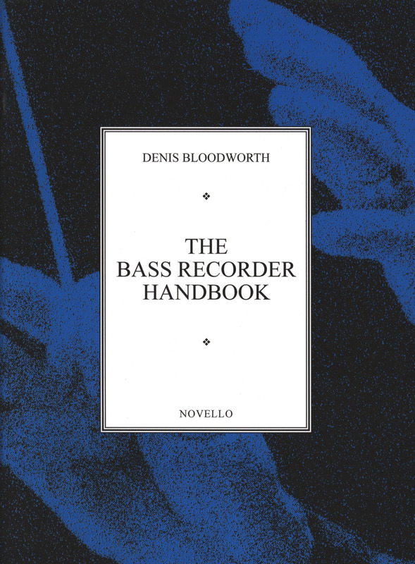 Bloodworth: Bloodworth Bass Recorder Handbook