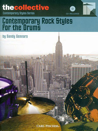 Gennaro Sandy: Sandy Gennaro: Contemporary Rock Styles For The Drums Book/Cd