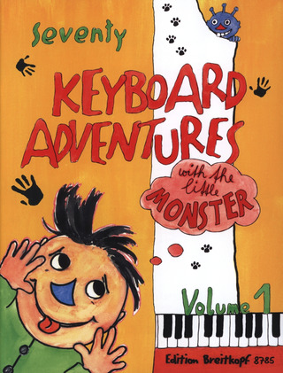 Karin Daxböck m fl.: 70 Keyboard Adventures with the Little Monster 1