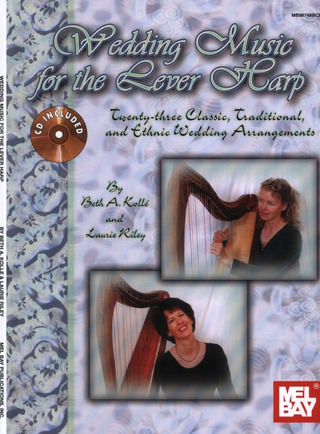 Kolle Beth A. + Riley Laurie: Wedding Music For The Lever Harp