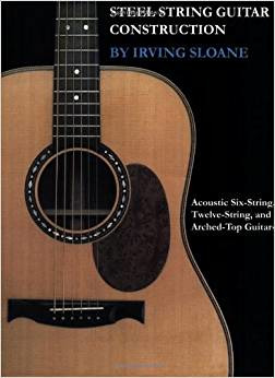 Irving Sloane: Steel-String Guitar Construction