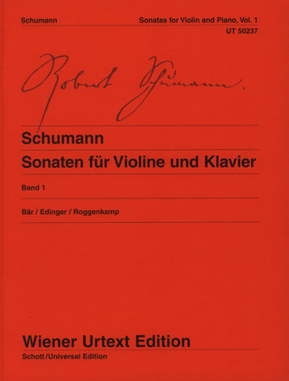 Robert Schumann: Sonatas for violin and piano 1