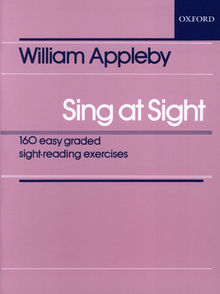 Appleby William: Sing At Sight - 160 Easy Graded Sight Reading Exercises
