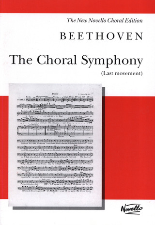 Ludwig van Beethoven: The Choral Symphony