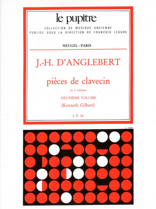 D.'Anglebert J. H.: Pieces De Clavecin