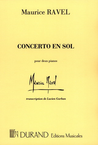 Maurice Ravel: Concerto sol majeur