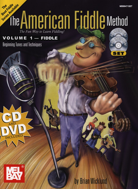 Wicklund Brian: The American Fiddle Method 1