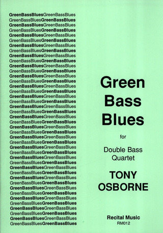 Tony Osborne: Green Bass Blues
