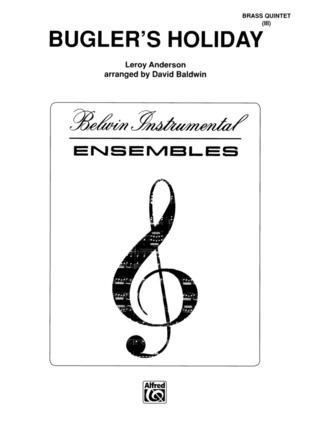 Leroy Anderson: Bugler's Holiday