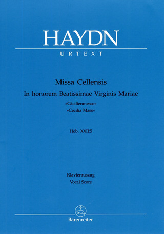 "Joseph Haydn: Missa Cellensis in honorem Beatissimae Virginis Maria Hob.XXII:5 ""Cäcilienmesse"""