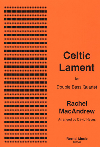 Macandrew Rachel: Celtic Lament