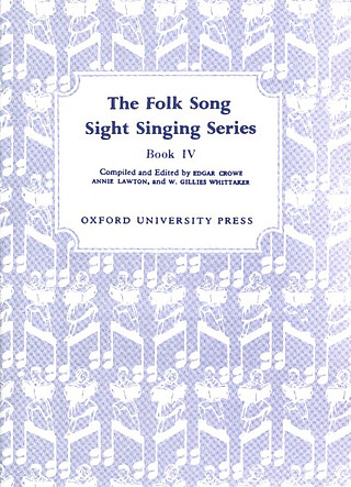 Crowe, Edgar Lawton, Annie Folk Song Sight Singing Book 4