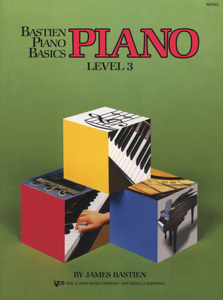 James Bastien: Bastien Piano Basics – Piano 3
