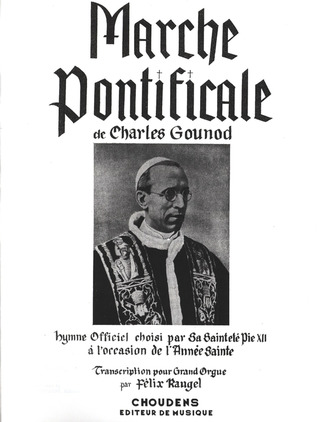 Charles Gounod: Marche Pontificale