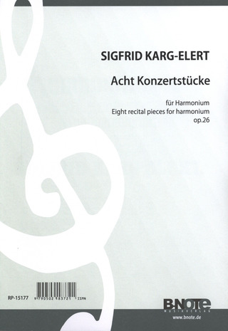Sigfrid Karg-Elert: Eight recital pieces for harmonium op. 26