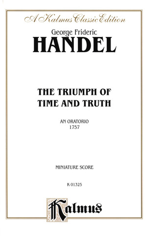 George Frideric Handel: The Triumph Of Time and Truth
