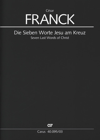 César Franck: Les sept paroles du Christ en Croix