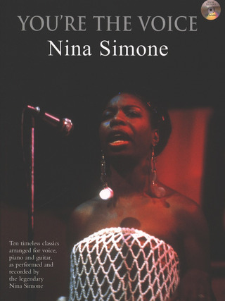 Nina Simone: You're the Voice – Nina Simone