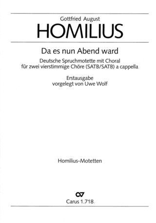 Gottfried August Homilius: Da es nun Abend ward