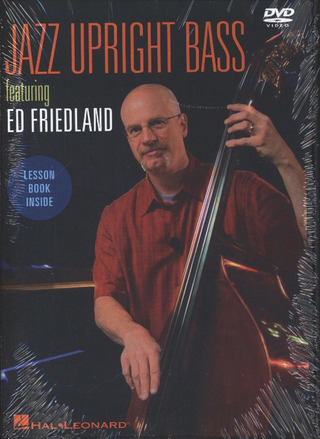 Ed Friedland: Jazz Upright Bass