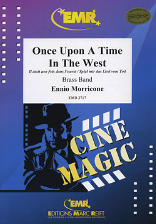 Ennio Morricone: Once Upon A Time In The West