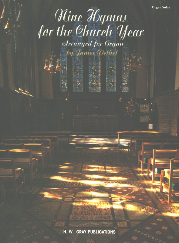 Pethel James: 9 Hymns For The Church Year