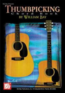 William Bay: Thumbpicking Chord Book