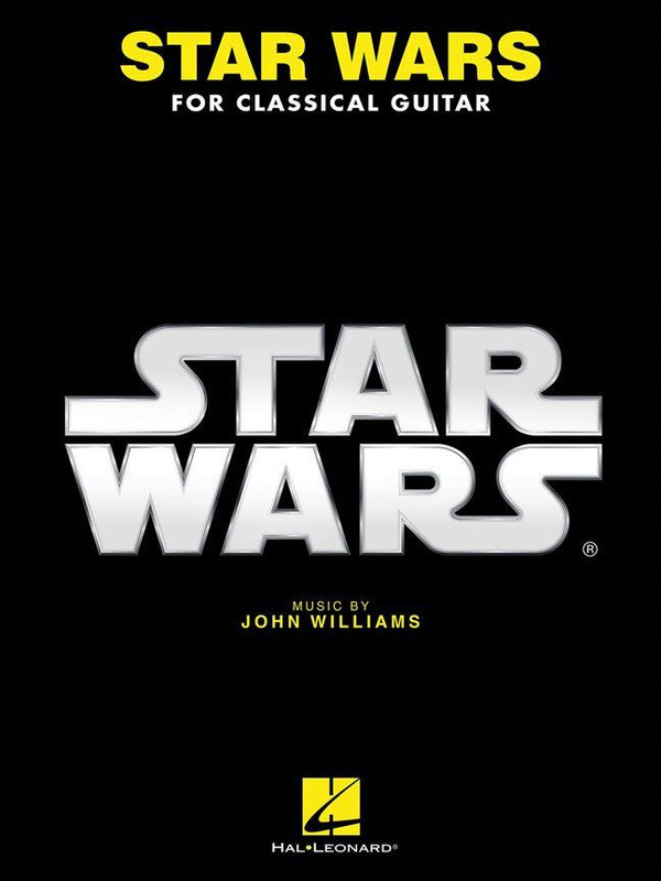 John Williams: Star Wars for Classical Guitar