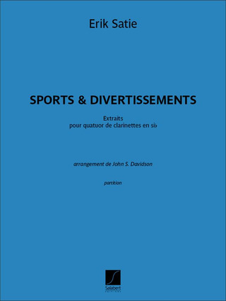 Erik Satie: Sports & Divertissements