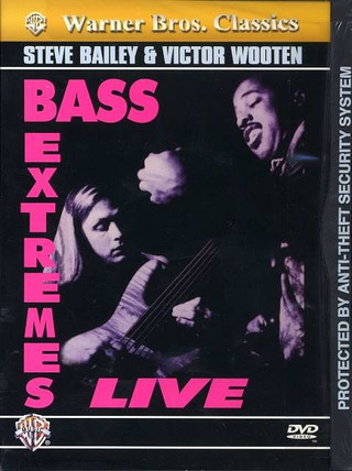 Bailey Steve + Wooten Victor: Bass Extremes Live