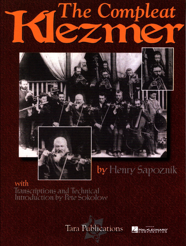 Henry Sapoznik: The Compleat Klezmer